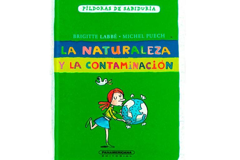 La naturaleza y la contaminación