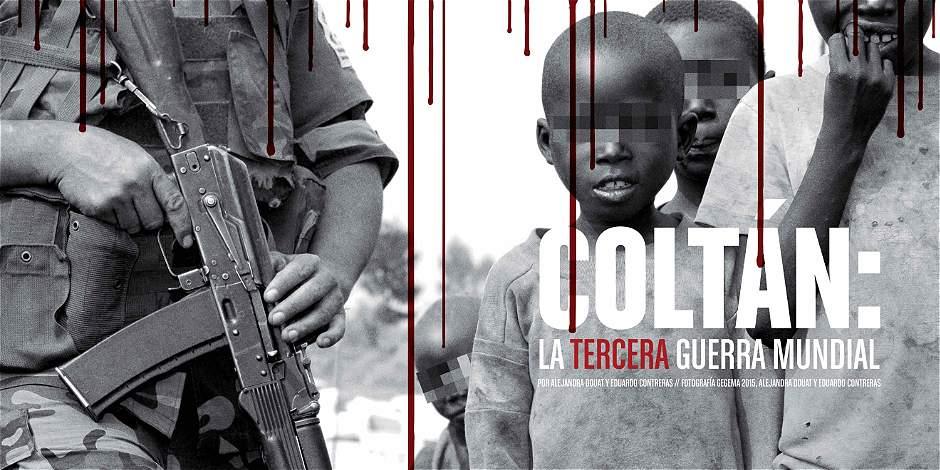 El Coltán: la tercera Guerra Mundial