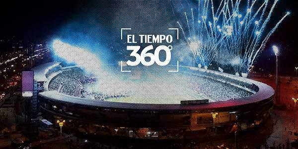 EL TIEMPO 360 º: sienta la emoción del clásico Millonarios - Nacional