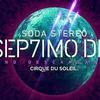 Circo del Sol reunirá a Soda Stereo con la esencia de Cerati
