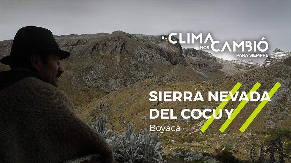 El clima nos cambió para siempre: Sierra Nevada del Cocuy