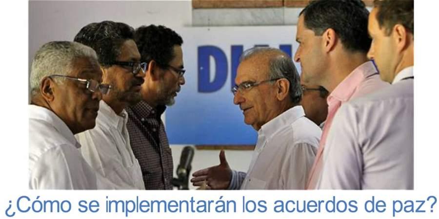 ¿Cómo se implementarán los acuerdos?