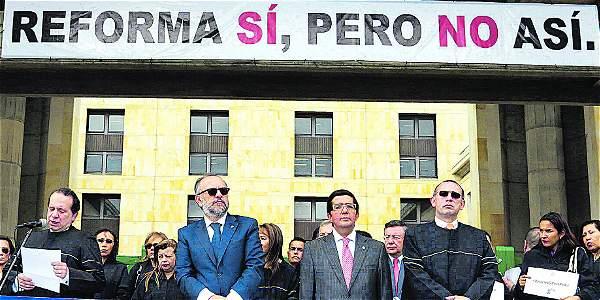 Magistrados lideraron desde el primer día la oposición a la reforma.