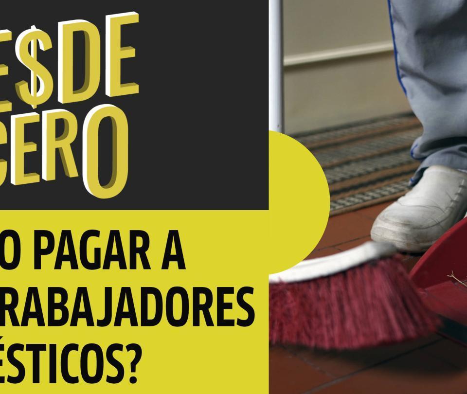 ¿Cómo pagar a los trabajadores domésticos?