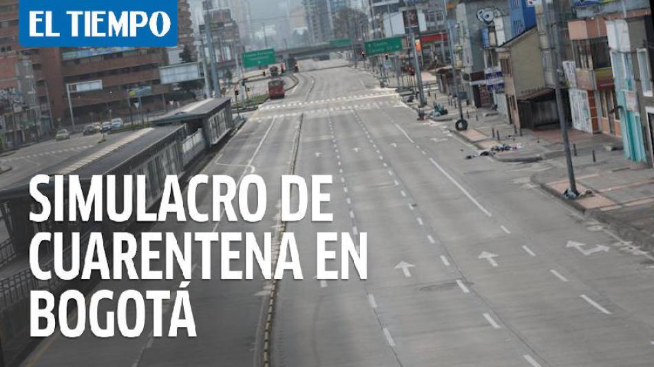 Bogotá se queda en casa: simulacro de cuarentena el fin de semana