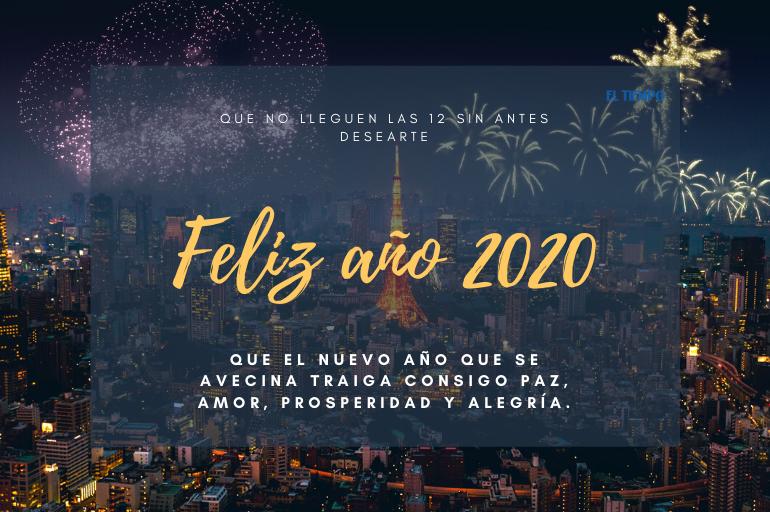 Mensajes De Ano Nuevo 2020 Para Dedicar Entretenimiento Cultura Eltiempo Com Selecciona la frase más bonita y comparte con tus amigos de facebook o whatsapp gratis, bonitas frases de fin de. mensajes de ano nuevo 2020 para dedicar